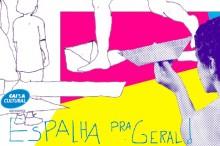 Espalha pra Geral Caixa Cultural RJ / Foto: Divulgação
