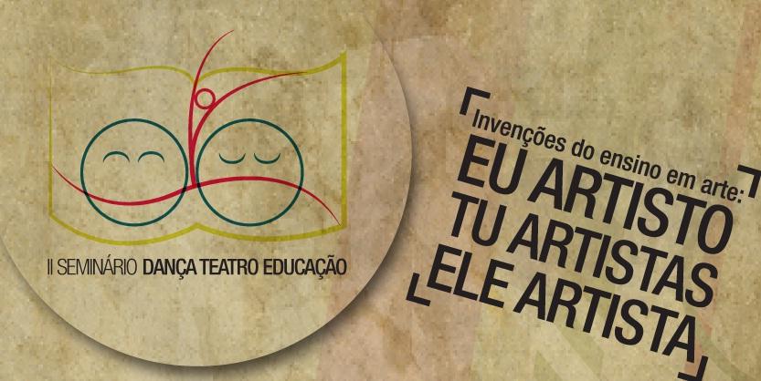 II Seminário Dança Teatro Educação / Foto: Divulgação